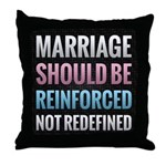 Marriage Should Be Reinforced Throw Pillow