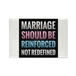 Marriage Should Be Reinforced Rectangle Magnet (10