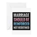 Marriage Should Be Reinforced Greeting Cards (Pk o