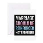 Marriage Should Be Reinforced Greeting Card