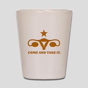 Come and Take It Uterus Shot Glass