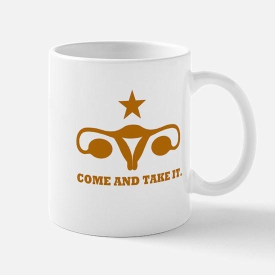 Come and Take It Uterus Mug