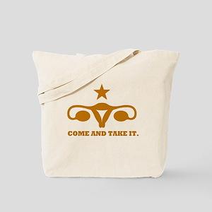 Come and Take It Uterus Tote Bag