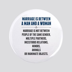 """Marriage In America 3.5"""" Button"""