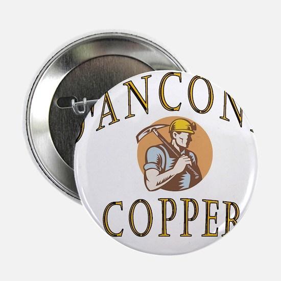 """d'Anconia Copper Retro Miner 2.25"""" Button"""