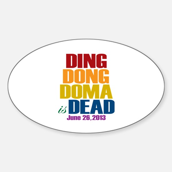 Ding Dong Doma's Dead Sticker (Oval)