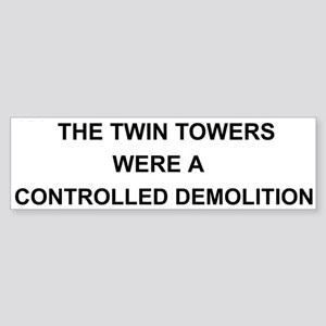 Twin Towers Controlled Demolition Bumper Sticker