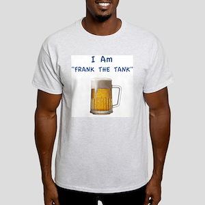 I am frank the tank T-Shirt