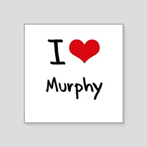 I Love Murphy Sticker