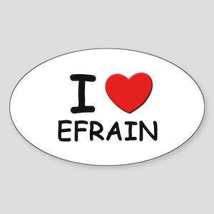 I love Efrain Oval Sticker