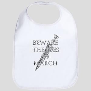 Beware The Ides Of March Bib