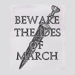 Beware The Ides Of March Throw Blanket