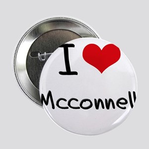 """I Love Mcconnell 2.25"""" Button"""