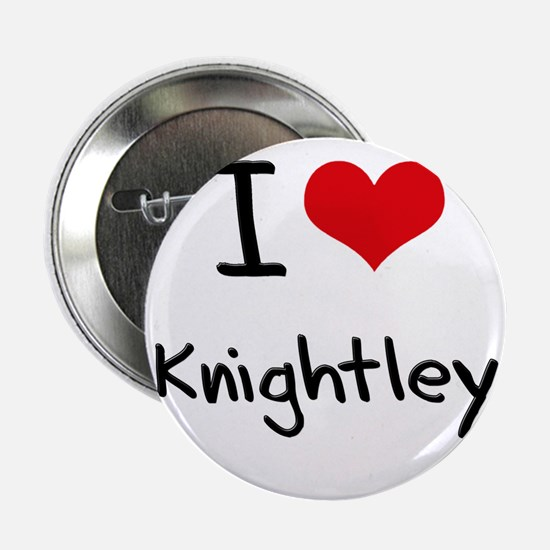 "I Love Knightley 2.25"" Button"