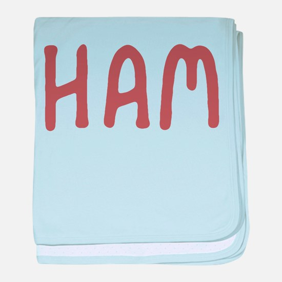 Ham baby blanket