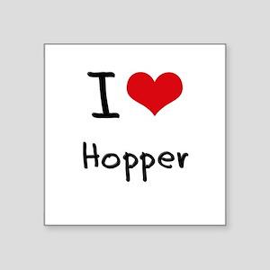I Love Hopper Sticker