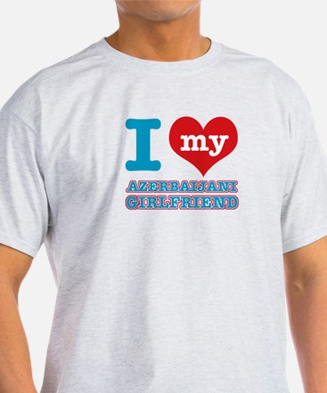 I love my Azerbaijani Girlfriend T-Shirt