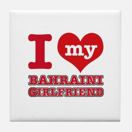 I love my Bahraini Girlfriend Tile Coaster
