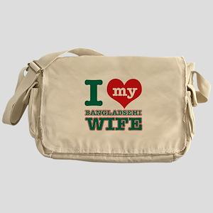 I love my Bangladeshi Wife Messenger Bag