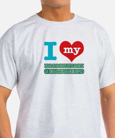 I love my Kazakhstani Girlfriend T-Shirt