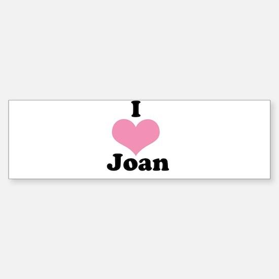 I heart Joan 1 Bumper Bumper Bumper Sticker