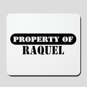Property of Raquel Mousepad