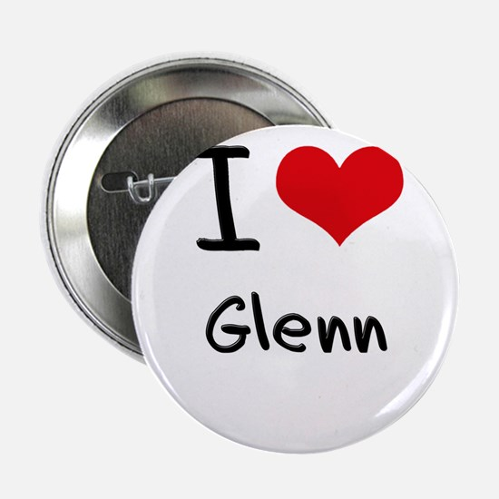 "I Love Glenn 2.25"" Button"