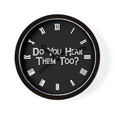 do-you-hear-them-too_cl Wall Clock