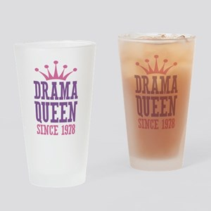 Drama Queen Since 1978 Drinking Glass