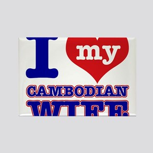 I love my Cambodian Wife Rectangle Magnet