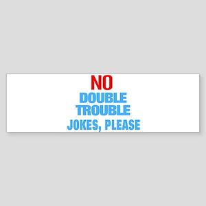 Twins joke Bumper Sticker