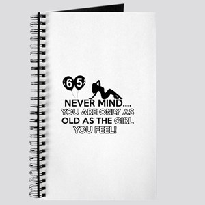 Funny 65 year old birthday designs Journal