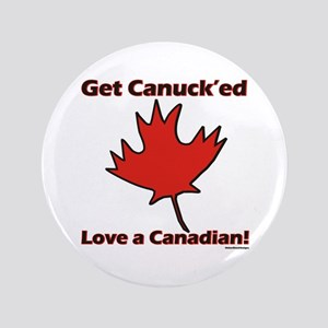 """Get Canucked 3.5"""" Button"""