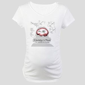 Knowledge Maternity T-Shirt