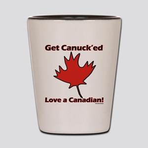 Get Canucked Shot Glass