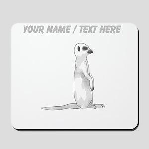 Custom Meerkat Mousepad