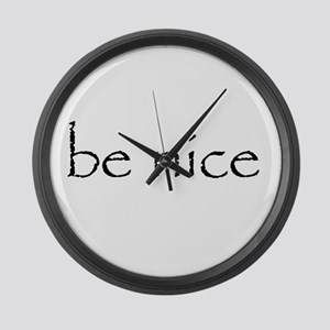 BE NICE - Large Wall Clock