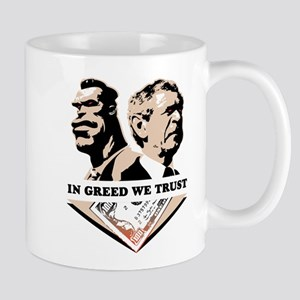In Greed We Trust Mug