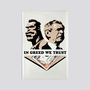 In Greed We Trust Rectangle Magnet