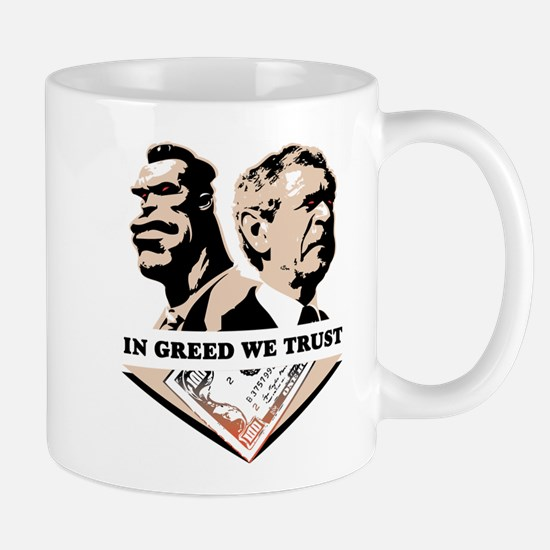 In Greed We Trust Mug