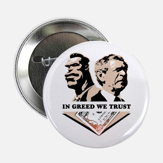 In Greed We Trust Button