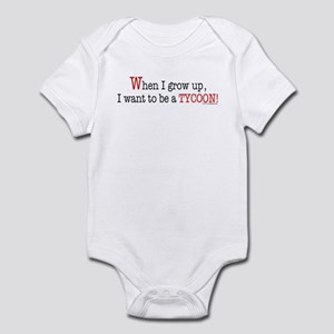 ... a tycoon Infant Bodysuit