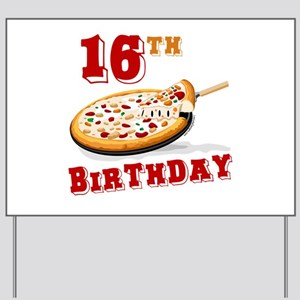 16th Birthday Pizza Party Yard Sign