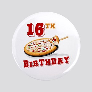 "16th Birthday Pizza Party 3.5"" Button"