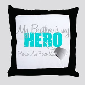 AF Sister Brother is my hero Throw Pillow
