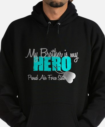 AF Sister Brother is my hero Hoodie