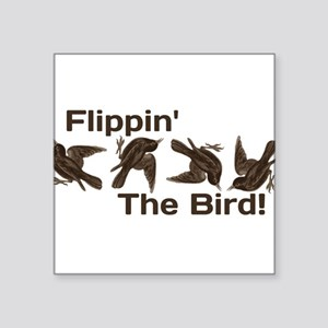 Flippin' The Bird Sticker