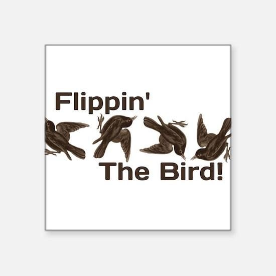 Flippin' The Bird Sticker