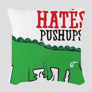 Trex hates pushups Woven Throw Pillow
