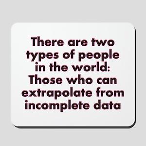 Extrapolate This... Mousepad